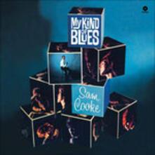 My Kind of Blues - Vinile LP di Sam Cooke