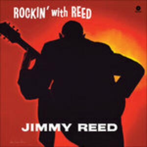 Rockin' with Reed - Vinile LP di Jimmy Reed