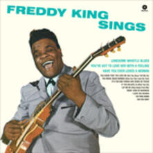 Freddy King Sings - Vinile LP di Freddy King