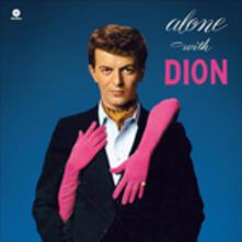 Alone with Dion - Vinile LP di Dion