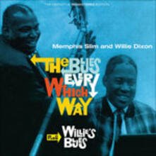 The Blues Every Which Way - Willie's Blues - CD Audio di Willie Dixon,Memphis Slim