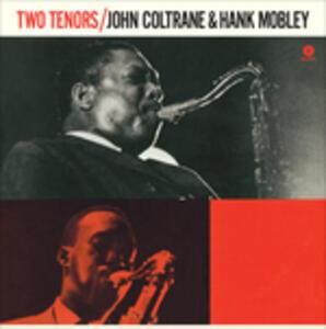 Two Tenors - Vinile LP di John Coltrane,Hank Mobley