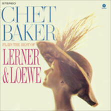 Plays the Best of Lerner & Loewe - Vinile LP di Chet Baker