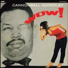 Wow! - Vinile LP di Julian Cannonball Adderley