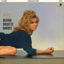 Behind Brigitte Bardot - Vinile LP di Pete Rugolo