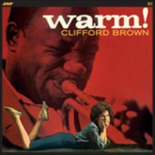 Warm! - Vinile LP di Clifford Brown