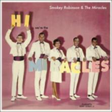 Hi We'Re The Miracles - Vinile LP di Smokey Robinson