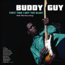 First Time I Met the Blues - 1958-1963 Recordings - Vinile LP di Buddy Guy
