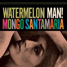 Watermelon Man - Vinile LP di Mongo Santamaria
