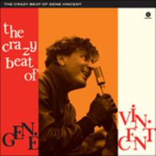 The Crazy Beat of Gene Vincent - Vinile LP di Gene Vincent