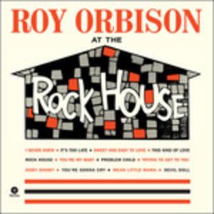 At the Rock House - Vinile LP di Roy Orbison