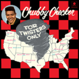 For Twisters Only - Vinile LP di Chubby Checker