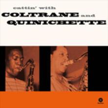 Cattin' with Coltrane & Quinichette - Vinile LP di John Coltrane,Paul Quinichette
