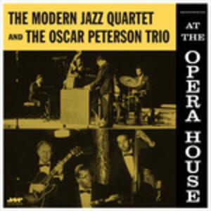 At the Opera House - Vinile LP di Oscar Peterson,Modern Jazz Quartet