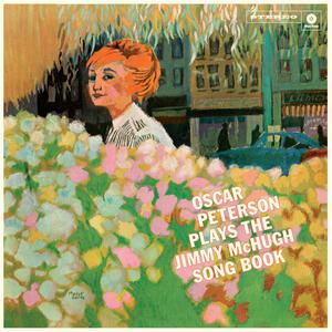 Plays the Jimmy Mchugh Song Book - Vinile LP di Oscar Peterson