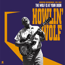 The Wolf at Your Door - Vinile LP di Howlin' Wolf