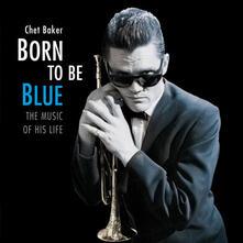 Born to Be Blue - Vinile LP di Chet Baker
