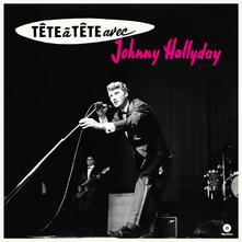 Tete a Tete Avec Johnny Hallyday - Vinile LP di Johnny Hallyday
