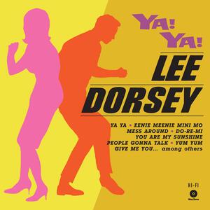 Ya! Ya! - Vinile LP di Lee Dorsey