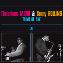Think of One (180 gr.) - Vinile LP di Thelonious Monk,Sonny Rollins