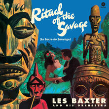The Ritual of the Savage - Vinile LP di Les Baxter