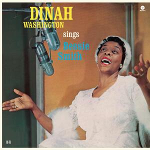Sings Bessie Smith - Vinile LP di Dinah Washington