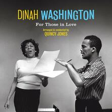 For Those in Love (180 gr. Limited Edition) - Vinile LP di Dinah Washington