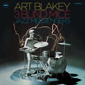 3 Blind Mice - Vinile LP di Art Blakey,Jazz Messengers