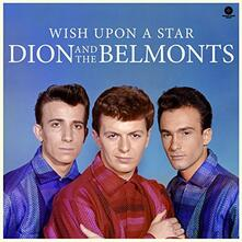 Wish Upon a Star (Limited Edition) - Vinile LP di Dion,Belmonts
