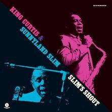 Slim's Shout (Limited Edition) - Vinile LP di Sunnyland Slim,King Curtis