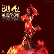 Strings Aflame (Limited Edition) - Vinile LP di Juan Garcia Esquivel