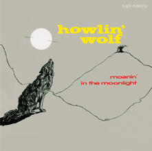 Moanin in the Moonlight - Vinile LP di Howlin' Wolf
