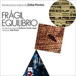 Cover della colonna sonora del film Fragile equilibrio