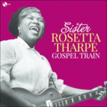 Gospel Train - Vinile LP di Rosetta Tharpe