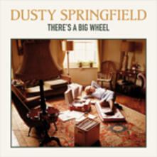 There's a Big Wheel (Limited Edition) - Vinile LP di Dusty Springfield