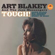 Tough! (180 gr. Limited Edition) - Vinile LP di Art Blakey,Jazz Messengers