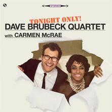 Tonight Only (180 gr. Limited Edition + Bonus Track) - Vinile LP di Dave Brubeck
