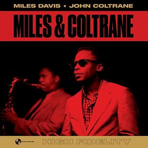 Miles & Coltrane - Vinile LP di John Coltrane,Miles Davis
