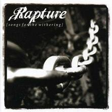 Songs for the Withering - Vinile LP di Rapture