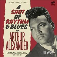 Arthur Alexander - a Shot of Rhythm and Blues - Vinile 7''