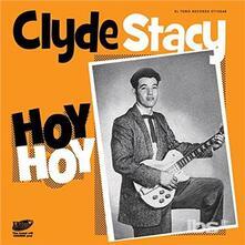 Stacy, Clyde - Hoy Hoy ep - Vinile 7''