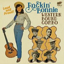 Rockin' Bonnie - Loud and Proud - Vinile 7''