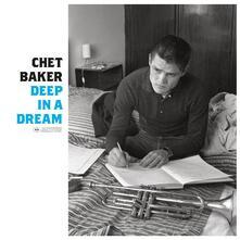 Deep in a Dream - Vinile LP di Chet Baker