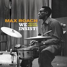 We Insist. Freedom Now Suite - Vinile LP di Max Roach
