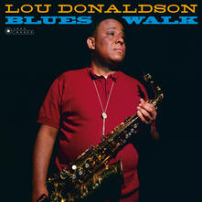 Blues Walk (Gatefold Sleeve) - Vinile LP di Lou Donaldson