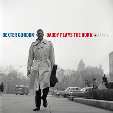 Daddy Plays the Horn (Gatefold Sleeve) - Vinile LP di Dexter Gordon