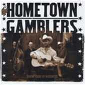 CD Takin' Care of Bussines Home Town Gamblers
