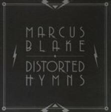 Distorted Hymns - Vinile LP di Marcus Blake