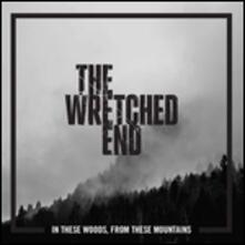 In These Woods from These Mountains - Vinile LP di Wretched End