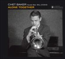 Alone Together - CD Audio di Chet Baker,Bill Evans
